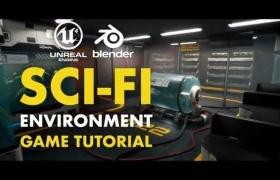 Blender和UE4创作科幻游戏场景视频教程