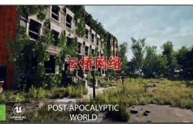 ue4商城资源Post Apocalyptic World后世界末日场景